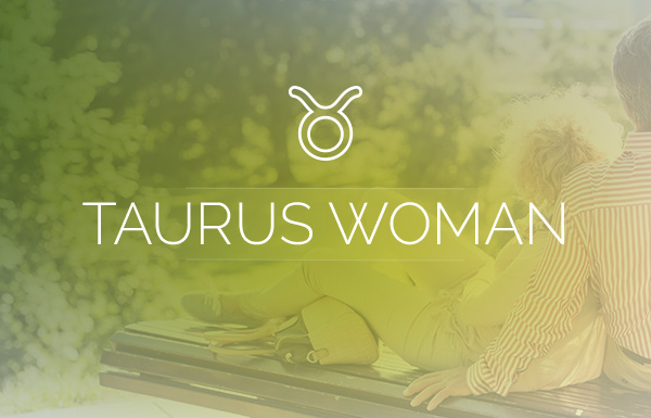 Love Advice for the Taurus Woman