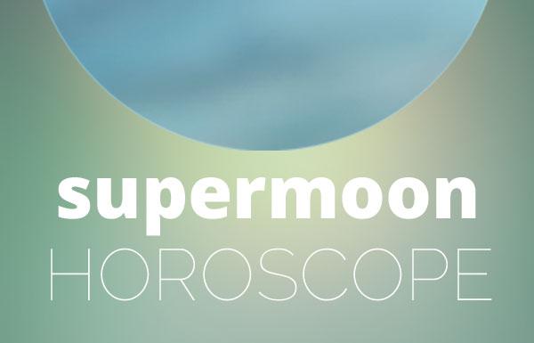 supermoon-horoscope_20161114_600x385