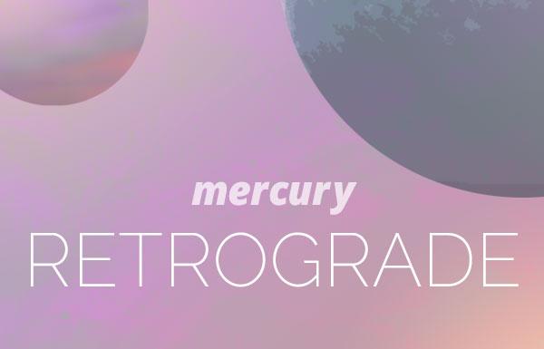 mercuryretrograde_20161219_600x385