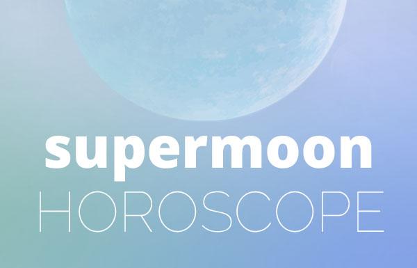 supermoon-horoscope_20161213_600x385